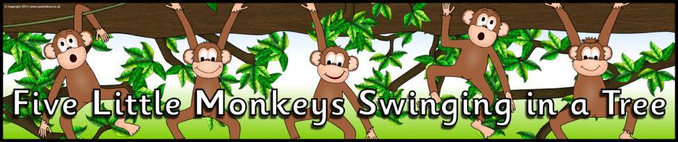 Five Little Monkeys Swinging In A Tree Display Banner