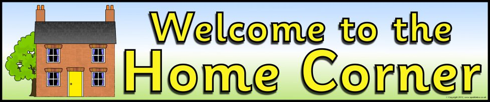 Welcome to the Home Corner Banner (SB9231) - SparkleBox