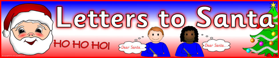 Letters to santa display banners sb3478 sparklebox preview spiritdancerdesigns Images